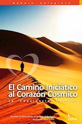 Libro El Camino Iniciatico Al Corazon Cosmico