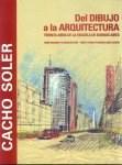 Papel Del Dibujo A La Arquitectura