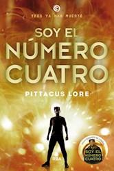 Libro Soy El Numero Cuatro ( Libro 1 De Los Legados De Lorien )