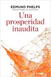 Libro Una Prosperidad Inaudita