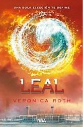 Libro Leal  ( Libro 3 De La Saga Divergente )