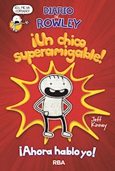 Libro Diario De Rowley : Un Chico Superamigable !