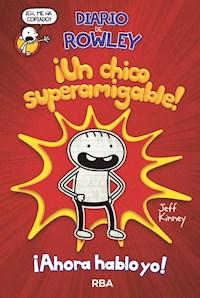 Libro Diario De Rowley : Un Chico Superamigable !