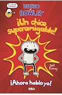 Papel DIARIO DE ROWLEY UN CHICO SUPERAMIGABLE