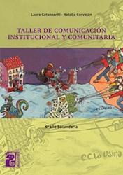 Libro Taller De Comunicacion Institucional Y Comunitaria
