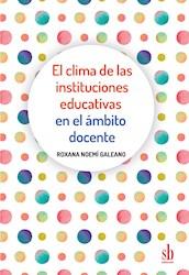 Libro El Clima De Las Instituciones Educativas En El Ambito Docente