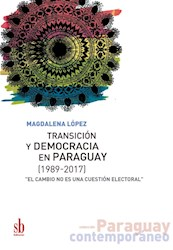 Libro Transicion Y Democracia En Paraguay