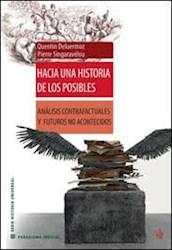 Libro Hacia Una Historia De Los Posibles