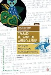 Libro Trabajo De Campo En America Latina ( Tomo I )