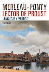 Libro Merleau-Ponty Lector De Proust : Lenguaje Y Verdad