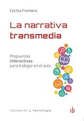 Libro La Narrativa Transmedia