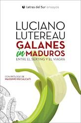 Libro Galanes Inmaduros