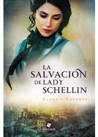 Papel La Salvación De Lady Schellin