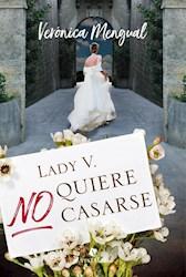 Libro Lady V  No Quiere Casarse - (Trade)