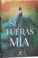 Libro Si Fueras Mia (Trade)