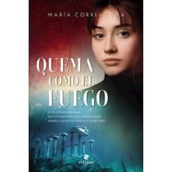 Libro Quema Como El Fuego - (Trade)