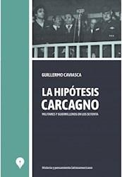 Libro La Hipotesis Carcagno