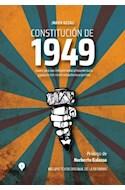 Papel CONSTITUCION DE 1949 (PROLOGO DE NORBERTO GALASSO) (INCLUYE TEXTO ORIGINAL DE LA REFORMA)