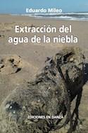 Papel EXTRACCIÓN DEL AGUA DE LA NIEBLA