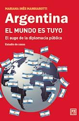 Libro Argentina , El Mundo Es Tuyo
