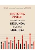 Papel HISTORIA VISUAL DE LA SEGUNDA GUERRA MUNDIAL [TRADUCCION DE SILVIA FURIO]