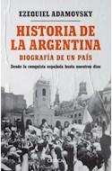 Papel HISTORIA DE LA ARGENTINA BIOGRAFIA DE UN PAIS DESDE LA CONQUISTA ESPAÑOLA HASTA NUESTROS DIAS