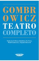 Papel TEATRO COMPLETO (COLECCION BIBLIOTECA GOMBROWICZ)