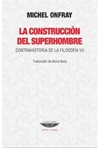 Papel LA CONSTRUCCION DEL SUPERHOMBRE