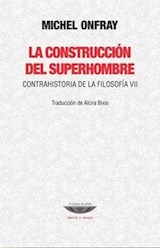 Papel LA CONSTRUCCION DEL SUPERHOMBRE