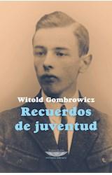 Papel RECUERDOS DE JUVENTUD (COLECCION BIBLIOTECA GOMBROWICZ)