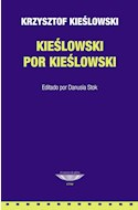 Papel KIESLOWSKI POR KIESLOWSKI