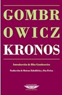 Papel KRONOS (COLECCION BIBLIOTECA GOMBROWICZ)