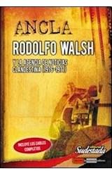 Papel RODOLFO WALSH Y LA AGENCIA DE NOTICIAS CLANDESTINA 1976 -1977 (CUADERNOS DE SUDESTADA 13)