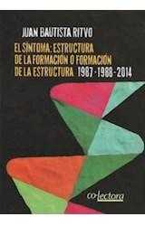 Papel SINTOMA: ESTRUCTURA DE LA FORMACION O FORMACION DE LA ESCRIT