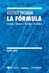 Libro Atletico Tucuman : La Formula