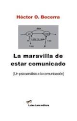 Papel LA MARAVILLA DE ESTAR COMUNICADO