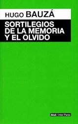 Libro Sortilegios De La Memoria Y El Olvido