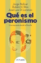 Libro Que Es El Peronismo ?