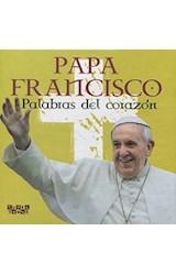 Papel PAPA FRANCISCO PALABRAS DEL CORAZON (CARTONE)