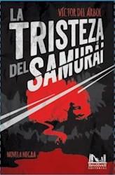 Libro La Tristeza Del Samurai