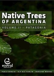 Libro Arboles Nativos De Argentina. Tomo 1: Centro Y Cuyo