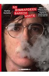 Papel NO BOMBARDEEN BARRIO NORTE