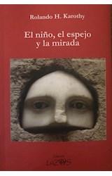 Papel EL NIÑO, EL ESPEJO Y LA MIRADA