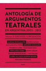 Papel Antología De Argumentos Teatrales En Argentina 2003-2013 Vol. 3