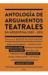 Papel ANTOLOGIA DE ARGUMENTOS TEATRALES EN ARGENTINA 2003-2013 VOL