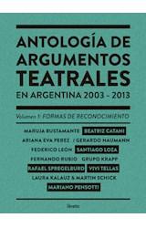 Papel Antología De Argumentos Teatrales En Argentina 2003-2013 Vol. 1