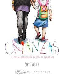 Libro Crianzas . Historias Para Crecer En Toda La Diversidad