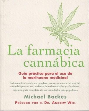 Papel Farmacia Cannabica. Guia Practica Para El Uso De Marihuana Medicinal