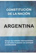 Papel CONSTITUCION DE LA NACION ARGENTINA (INCLUYE TRATADOS INTERNACIONALES)