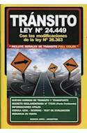 Papel TRANSITO LEY N 24449 CON LAS MODIFICACIONES DE LA LEY N 26363 (INCLUYE SEÑALES DE TRANSITO)